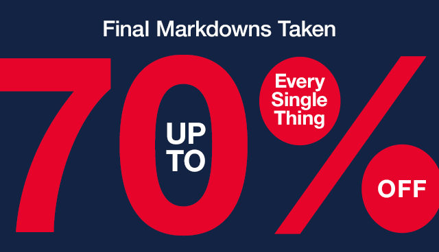 Up to 70% Off Everything + 10% Off Purchase.